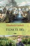 Elizabeth Gaskell: Észak és Dél