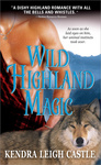 Kendra Leigh Castle: Wild Highland Magic