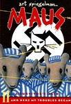 Art Spiegelman: Maus: A Survivor's Tale – And Here My Troubles Began