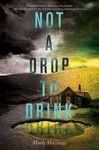 Mindy McGinnis: Not a Drop to Drink