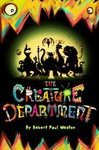 Robert Paul Weston: The Creature Department