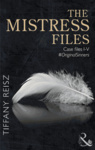 Tiffany Reisz: The Mistress Files