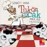 Szabó T. Anna: Tükörcicák