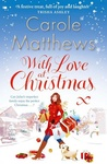 Carole Matthews: With Love at Christmas