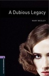 Mary Wesley: A Dubious Legacy (Oxford Bookworms)