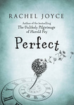 Rachel Joyce: Perfect