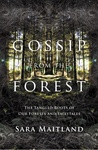 Sara Maitland: Gossip from the Forest