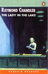 Raymond Chandler: The Lady in the Lake (Penguin Readers)