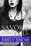Emily Snow: Savor You