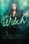 Brittany Geragotelis: Life's a Witch