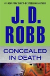 J. D. Robb: Concealed in Death