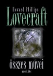 H. P. Lovecraft: Howard Phillips Lovecraft összes művei II.