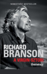 Richard Branson: A Virgin-sztori