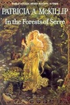 Patricia A. McKillip: In the Forests of Serre