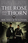 Michael J. Sullivan: The Rose and the Thorn