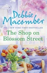 Debbie Macomber: The Shop on Blossom Street