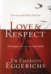 Emerson Eggerichs: Love & Respect