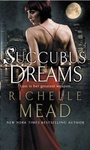 Richelle Mead: Succubus Dreams