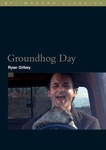 Ryan Gilbey: Groundhog Day
