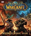 Kathleen Pleet: World of Warcraft: The Ultimate Visual Guide