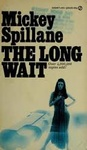 Mickey Spillane: The Long Wait