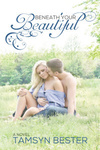 Tamsyn Bester: Beneath Your Beautiful
