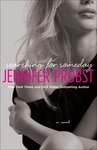 Jennifer Probst: Searching for Someday