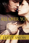 Emily Snow: All Over You