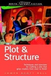 James Scott Bell: Plot & Structure