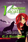 C. J. Ellisson: Vampire Vacation