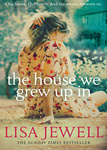 Lisa Jewell: The House We Grew Up in