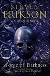 Steven Erikson: Forge of Darkness
