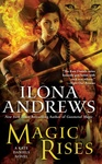 Ilona Andrews: Magic Rises