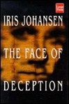 Iris Johansen: The Face Of Deception