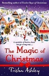 Trisha Ashley: The Magic of Christmas