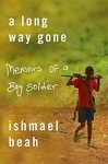 Ishmael Beah: A Long Way Gone