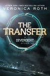 Veronica Roth: The Transfer