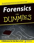 D. P. Lyle: Forensics for Dummies