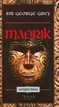 George Grey: Maorik