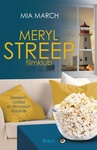 Mia March: Meryl Streep filmklub