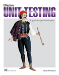 Lasse Koskela: Effective Unit Testing