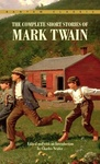 Mark Twain: The Complete Short Stories of Mark Twain