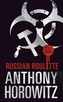 Anthony Horowitz: Russian Roulette