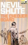 Nevil Shute: The Chequer Board