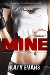 Katy Evans: Mine