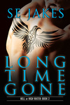 S. E. Jakes: Long Time Gone