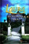 Peter Freund: Laura és Aventerra titkai
