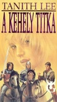 Tanith Lee: A kehely titka