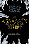 Sarah J. Maas: The Assassin and the Desert