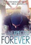 Heidi McLaughlin: My Unexpected Forever